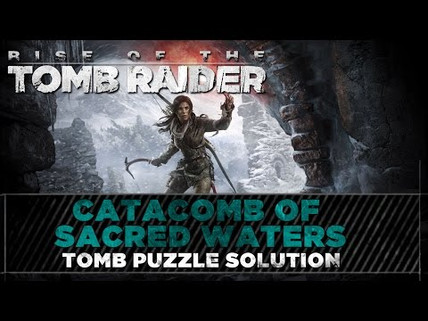 Rise of the Tomb Raider ► Catacomb of Sacred Waters Tomb ► Geothermal Valley Puzzle Solution