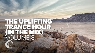 THE UPLIFTING TRANCE HOUR IN THE MIX VOL. 8 [FULL SET]