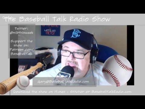 Episode 2.25 - the Baseball Talk Radio Show - July 21 2017