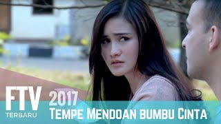 Video FTV Isel Fricella & Riza Shahab | Tempe Mendoan Bumbu Cinta download MP3, 3GP, MP4, WEBM, AVI, FLV September 2019