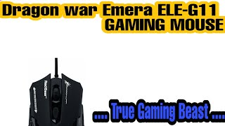 Dragon War Emera ELE-G11 GAMING MOUSE UNBOXING