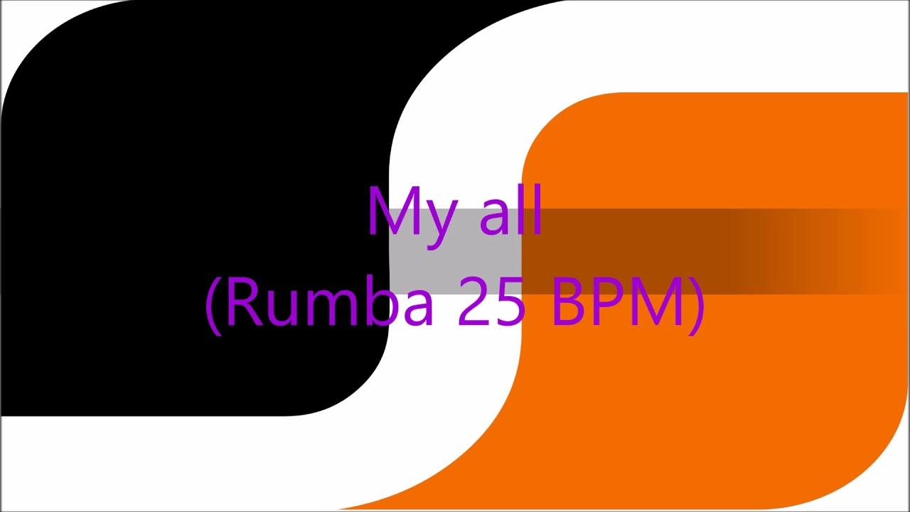 SDS My all (Rumba 25 BPM)