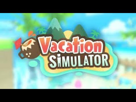 Vacation Simulator on Oculus Quest! Part 1 - YouTube