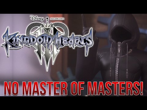 The Master of Masters WILL NOT APPEAR In Kingdom Hearts 3!