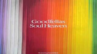 The gOodFellAs soulHeaven (Pasta Boys best mix)