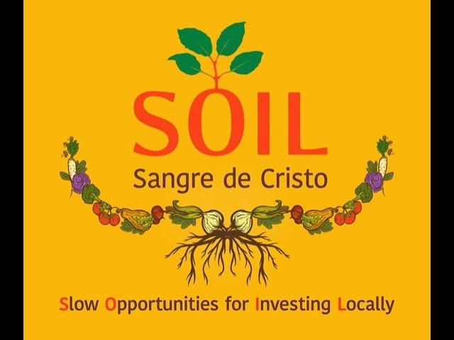 "SOIL Sangre de Cristo Presents ""Investing Locally"" with Adrian Reif"