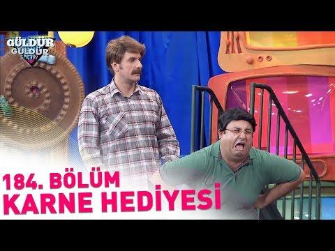 Güldür Güldür Show 184. Bölüm   Karne Hediyesi
