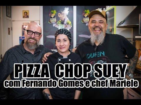 Pizza chop suey com Fernando Gomes e chef Mariele | Panelaço do João Gordo