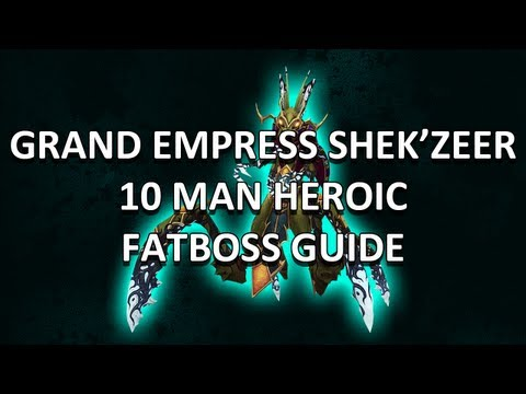 Grand Empress Shek'zeer 10 Man Heroic Heart of Fear Guide - FATBOSS