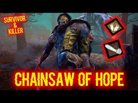 Chainsaw Of Hope - Killer/Survivor - Dead by Daylight