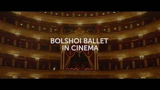 Большой балет в кино 2017-18 - трейлер! - Bolshoi Ballet in cinema 2017-18 - trailer!