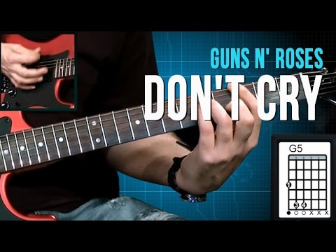Guns N' Roses - Don't Cry - Aula de Guitarra (como tocar)