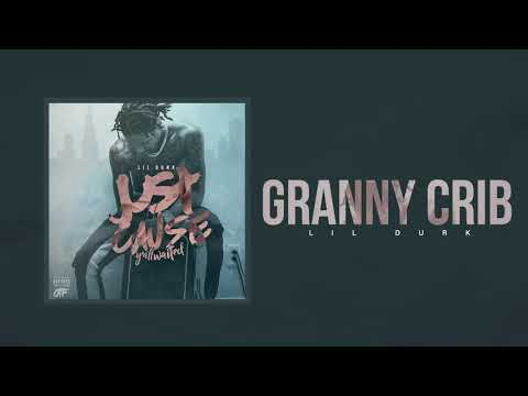 Lil Durk - Granny Crib (Official Audio)