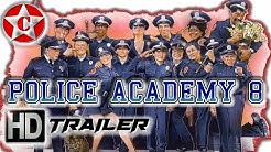 Police Academy 8 - Official Movie Trailer