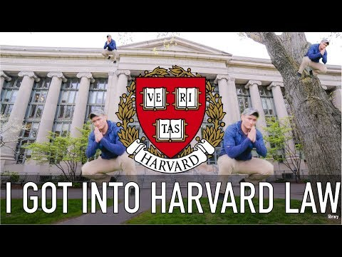 I GOT INTO HARVARD LAW...