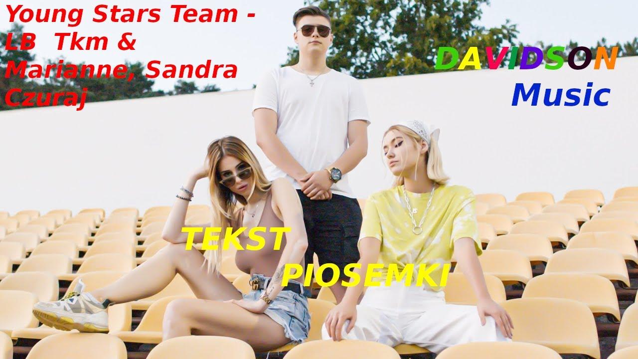Download Young Stars Team - LB  (TKM & MARIANNE, SANDRA CZURAJ) TEKST
