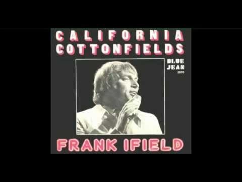 Rare Single: FRANK IFIELD - California Cottonfields
