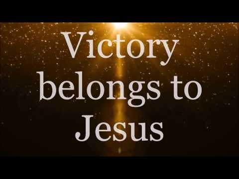 Victory Belongs to Jesus - Todd Dulaney...