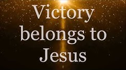 Victory Belongs to Jesus - Todd Dulaney (Lyrics)