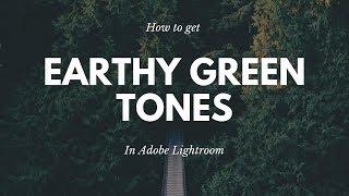 How to Get Earthy Green Tones in Lightroom - Lightroom Editing Guide