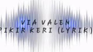 """Via Vallen """" pikir keri""""  (lirik)"""
