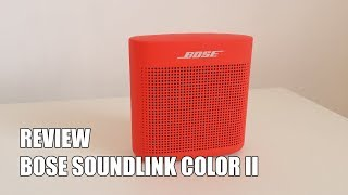 Review Bose Soundlink Color II Nuevo altavoz portatil Bluetooth 2017