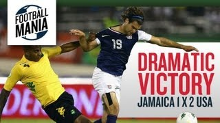 Dramatic Victory: Jamaica 1 x 2 United States MNT - Concacaf WCQ - Hexagonal