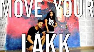 Move Your Lakk dance choreography by Ajinkya Bansi aka AJ I Noor l Diljit, Badshah & Sonakshi