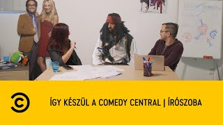 így készül a Comedy Central   Írószoba