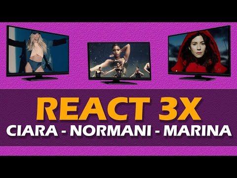 REACT 3X  NORMANI - WAVES  MARINA - HANDMADE HEAVEN  CIARA - GREATEST LOVE