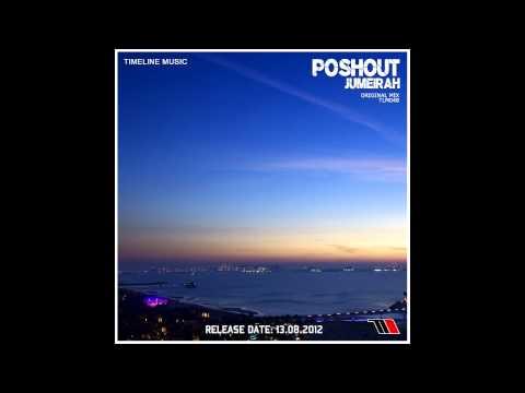 Клип Poshout - Jumeirah
