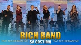 RICH BAND & Uros Zivkovic,Milos Brkic,Bilja Markovic,Dragi Domic,Marina Stankic,Gabrijela Pejcev