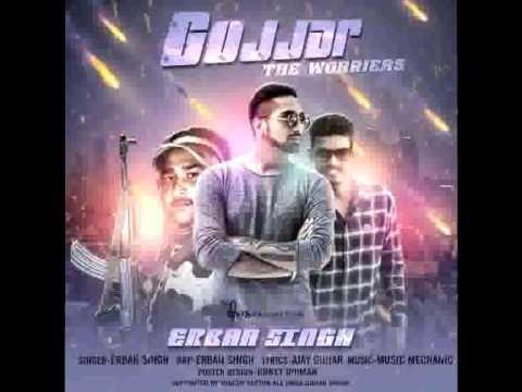 New Punjabi Song 2017 Gujjar Song, Gujjar `The Warriors` by Erban Singh