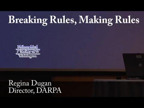 PSW 2279 Breaking Rules, Making Rules | Regina Dugan