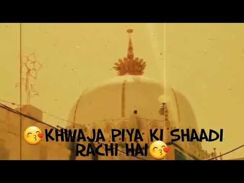 Khwaja piya ki shaadi rachi hai chalo Sab 22 Tarik ko Haq Moin ya Moin