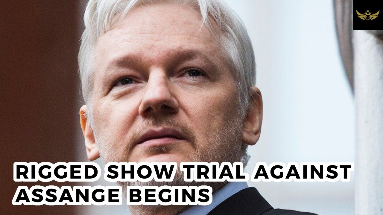 Rigged Show Trial Against Assange Begins