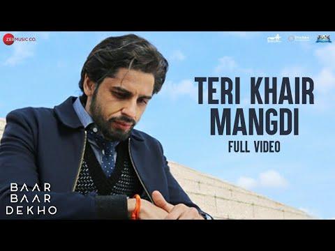 Teri Khair Mangdi Song Lyrics From Baar Baar Dekho