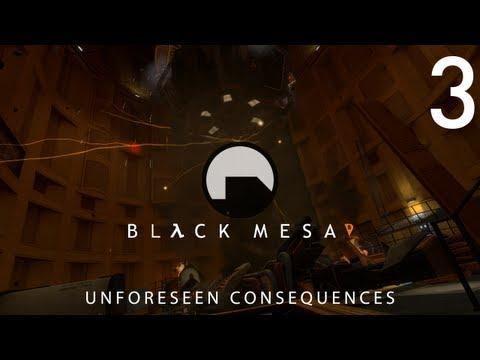 Black Mesa (Black Mesa: Source) Playthrough - Unforeseen Consequences (Part 3)
