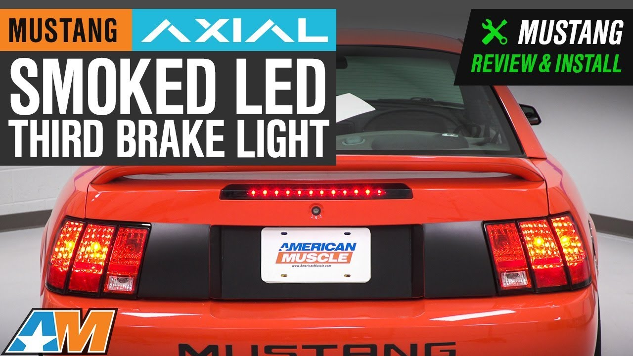 hight resolution of axial mustang smoked led third brake light 398336 99 04 all excluding cobra