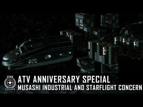 Star Citizen: ATV Anniversary Special - Musashi Industrial and Starflight Concern