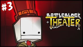 BATTLE BLOCK THEATER - PART 3 - NO MORE ENCORES!