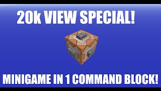 20k VIEWS SPECIAL! Minigame In A Command Block! Thumbnail