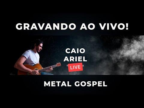 GRAVANDO METAL GOSPEL AO VIVO