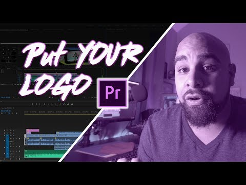 How To Put Your Logo In | Premier Pro | Quick Tip