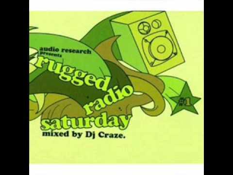 Dj Craze (Radio Rugged Saturday) Hip Hop Mix