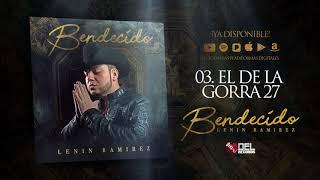 Video El De La Gorra 27 - Lenin Ramirez - Bendecido - DEL Records 2018 download MP3, 3GP, MP4, WEBM, AVI, FLV November 2018