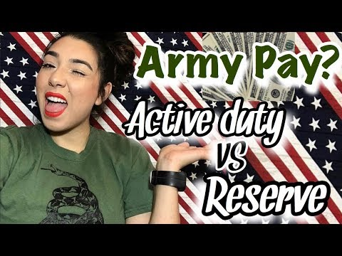 How Much does the Army Pay??: Active Duty vs Reserves