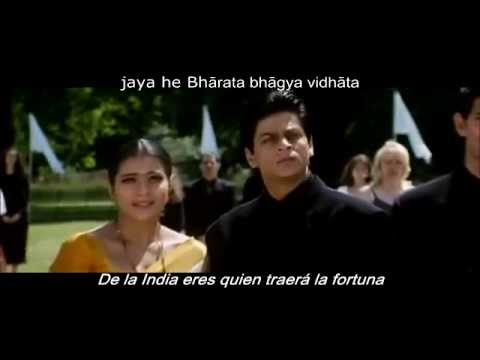 Himno De La India En Hindi Y Español Kabhi Kushi Kabhi Gham Youtube
