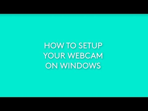 How To Setup Your Logitech Webcam on Windows