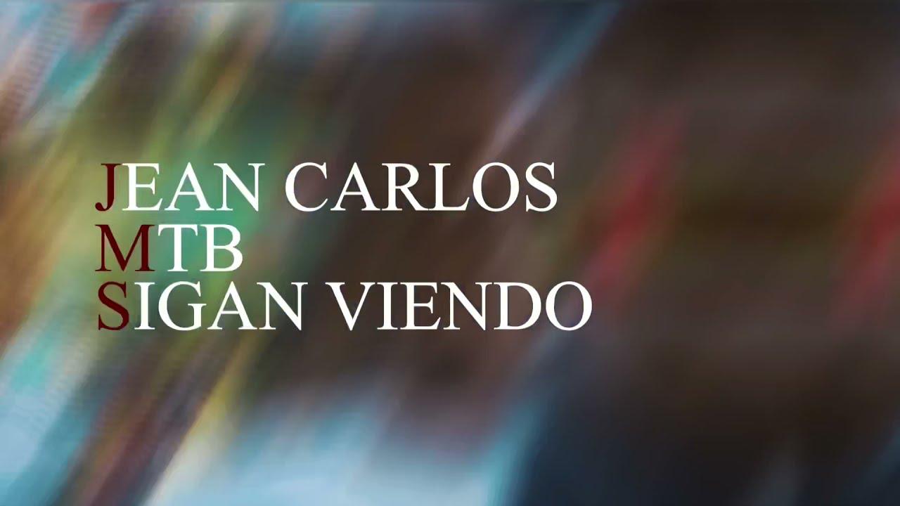 Download Jeancarlo MTB sigan viendo (video oficial )🙌
